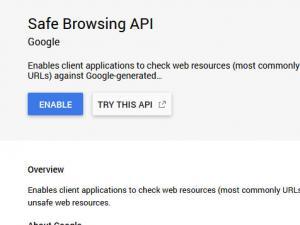 Enable the Safe Browsing API Key