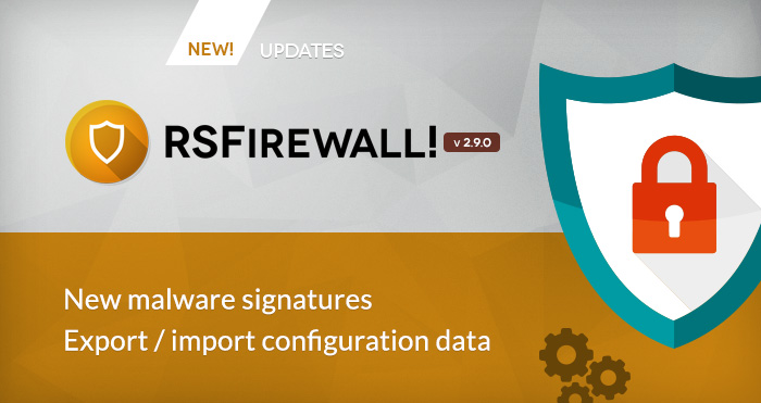 RSFirewall! just got even better! Version 2.9.0